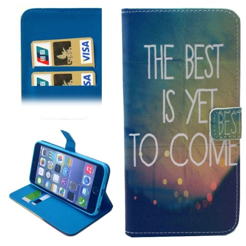 Folio Flip Wallet Magnetic Wallet Leather Case for iPhone 6 Plus with Holder (THE BEST IS YET TO COME Pattern)