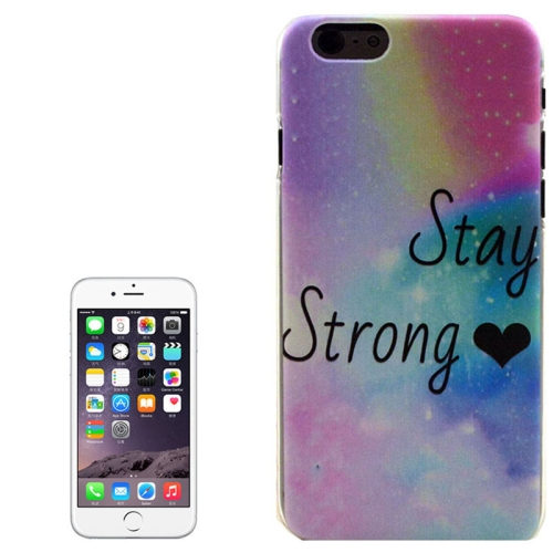Color Pattern Transparent Frame Colored Drawing PC Case for iPhone 6 Plus (Stay Strong)