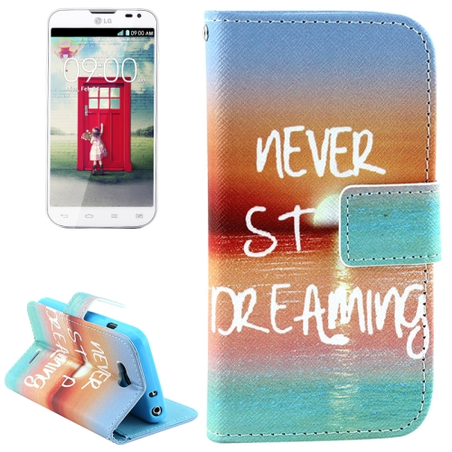 Color Pattern Flip Stand Leather Mobile Phone Wallet Case for LG L90 (Never Stop Dreaming)