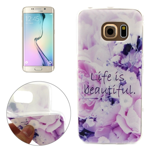 Soft TPU Protective Case for Samsung Galaxy S6 Edge (Life is Beautiful Pattern)