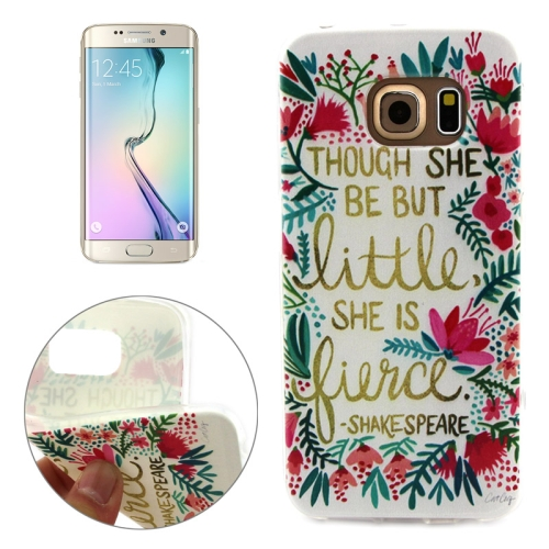 Soft TPU Protective Case for Samsung Galaxy S6 Edge (Though She Be Little She Is Fierce Pattern)