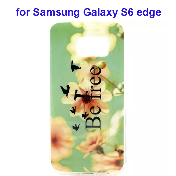 Colorful Pattern TPU Case Cover for Samsung Galaxy S6 edge (Be Free Pattern)