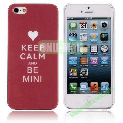 Keep Calm And Be Mini Pattern Hard Case for iPhone 5  5S
