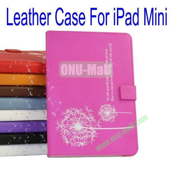 Dandelion Pattern Flip Stand Leather Case for iPad Mini(Rose)