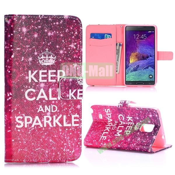 Special Pattern Wallet Style TPU and PU Leather Case for Samsung Galaxy Note 4 N910 (Keep Calm and Sparkle)