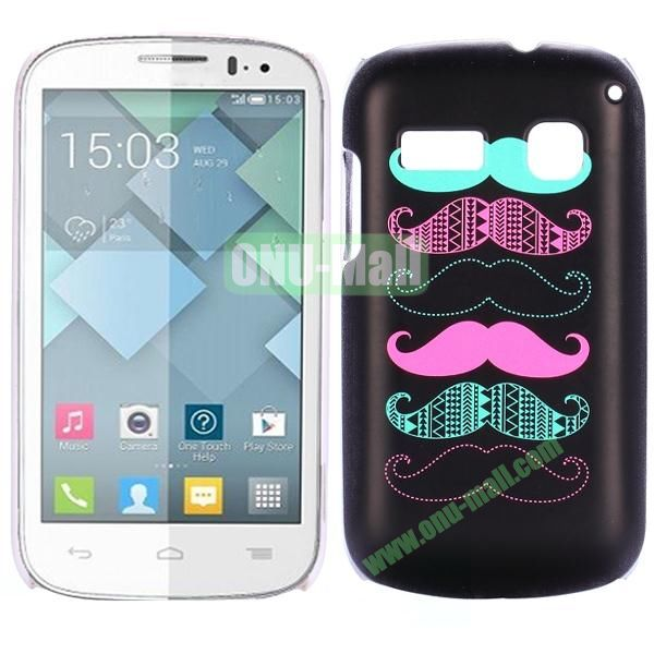 Special Pattern PC Hard Case for Alcatel One Touch Pop C3 (Four Moustaches)